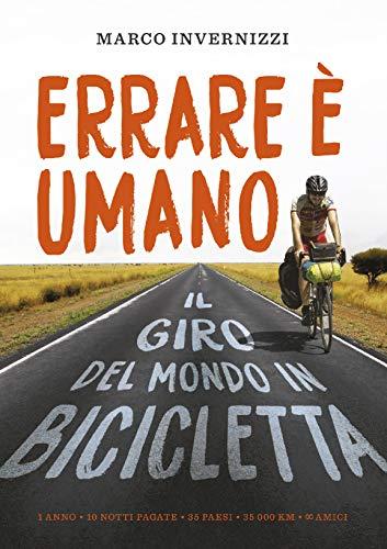 Errare è umano: Il giro del mondo in bicicletta