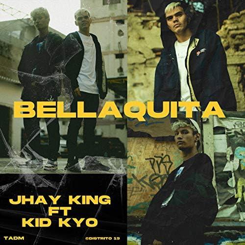 Jhay King feat. Kid Kyo