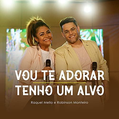 Raquel Mello & Robinson Monteiro
