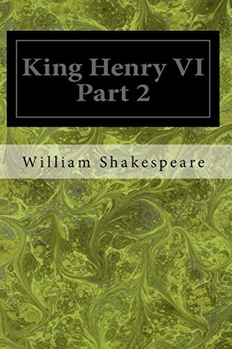 King Henry VI Part 2 by William Shakespeare (2014-02-17)