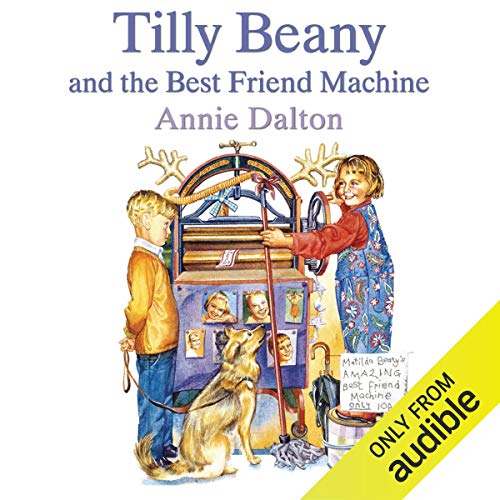 Tilly Beany and the Best Friend Machine  By  cover art