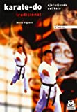 Karate-do tradicional. Ejecuciones del Kata (Artes Marciales)