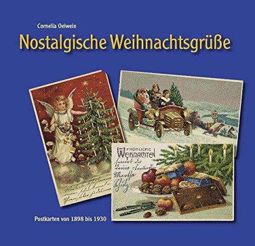Nostalgische Weihnachtsgrüße: Postkarten von 1898 bis 1930
