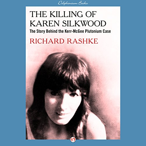 The Killing of Karen Silkwood audiobook cover art