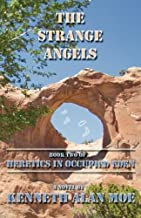 The Strange Angels: Book Two of Heretics in Occupied Eden