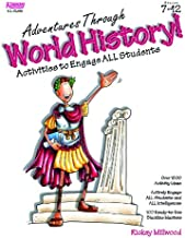Adventures Through World History! Activities to Engage All Students, Grades 7-12