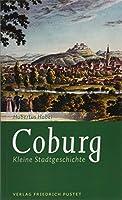 Coburg: Kleine Stadtgeschichte