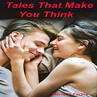 Tales That Make You Think                   By:                                                                                                                                 Mr. Mario V. Farina                               Narrated by:                                                                                                                                 Emily Ember                      Length: 4 hrs and 1 min     Not rated yet     Overall 0.0