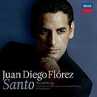 Santo: Sacred Songs by Juan Diego Florez (2010-10-25)