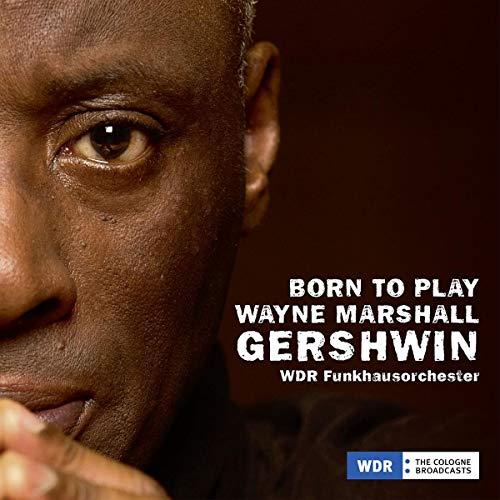 Gershwin: Born to Play