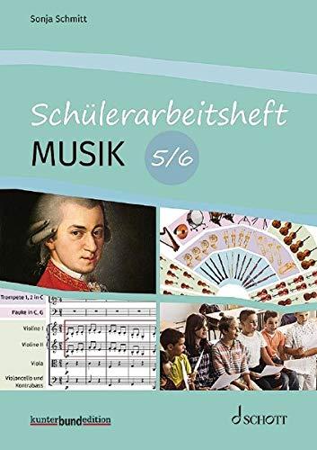 Schülerarbeitsheft Musik: 5/6. Schülerheft. (kunter-bund-edition)
