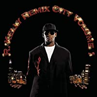 Remix City Volume 1 [Us Import] by R. Kelly (2005-11-25)