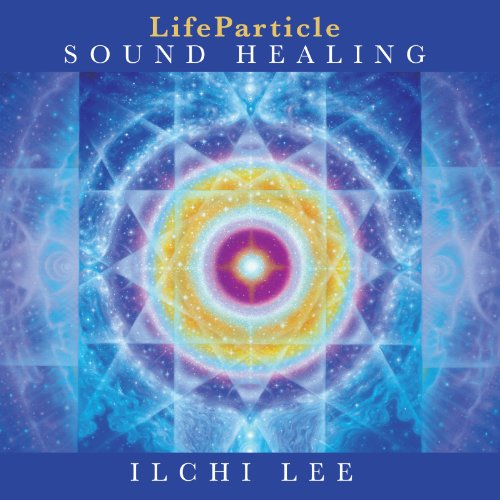 LifeParticle Sound Healing audiobook cover art