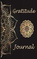 Gratitude Journal: Daily Gratitude Journal, Thankful Journal, Positivity Diary, Good Days Start with Gratitude Journal