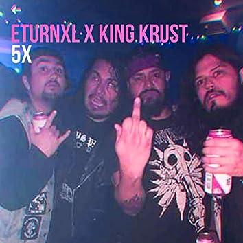 5X (feat. King Krust)