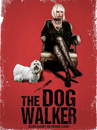 The Dog Walker - Jeder bleibt an seiner Leine!