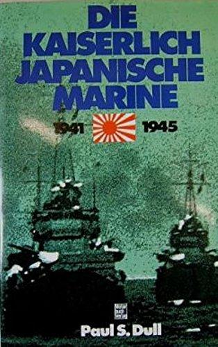 Die Kaiserlich Japanische Marine 1941-1945