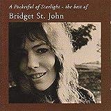 Songtexte von Bridget St. John - A Pocketful of Starlight: The Best of Bridget St. John