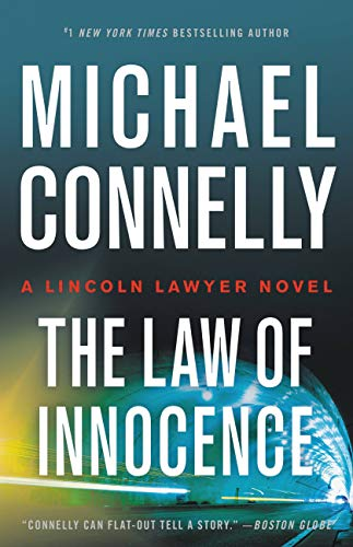 The Law of Innocence (Lincoln Lawyer Book 7)