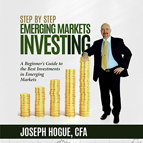 Step by Step Emerging Markets Investing audiobook cover art
