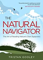The Natural Navigator by Tristan Gooley(1904-12-03)