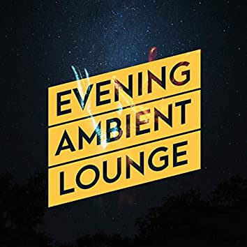Evening Ambient Lounge