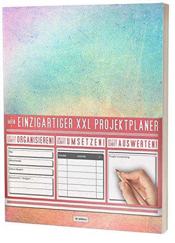 Mein Einzigartiger XXL Projektplaner: Planen, Umsetzen, Auswerten! / 122 Seiten, Register, Kontakte uvm. / PR201