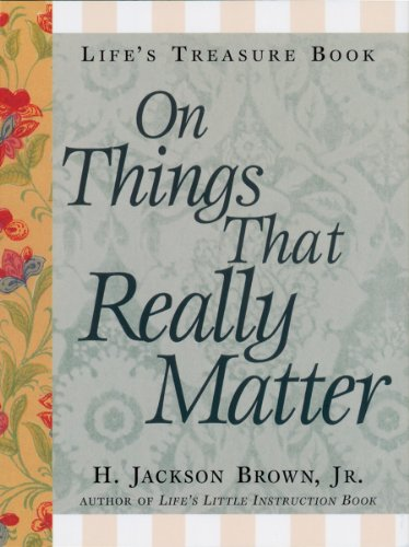 Life's Little Treasure Book on Things that Really Matter (Life's Little Treasure Books) (English Edition)