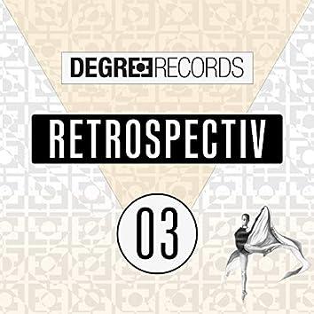 Degree Retrospectiv 03