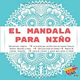 El Mandala para niño 200 patrones mágicos - no se preocupe, sea feliz Libro de colorear Treasury - Diseños dibujados a mano - Ideal para todas las ... de colorear a granel para aliviar el estrés