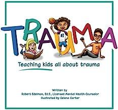 Trauma: Teaching kids all about trauma