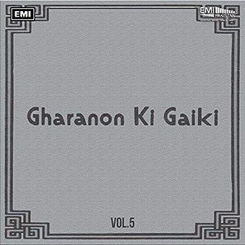 Gharanon Ki Gaiki, Vol. 5