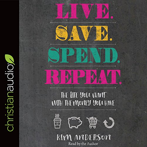 Live. Save. Spend. Repeat. audiobook cover art