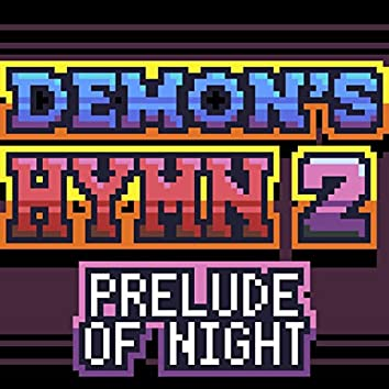 Demon's Hymn 2: Prelude of Night (Original Video Game Soundtrack)
