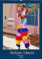Stelzen-Taenzer - Havannas Riesen (Wandkalender 2022 DIN A2 hoch): Havannas Stelzentaenzer in farbenfrohen Kostuemen (Monatskalender, 14 Seiten )
