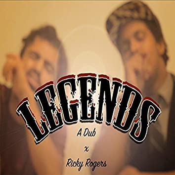Legends (feat. Ricky Rogers)