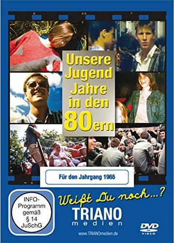 Unsere Jugend-Jahre in den 80ern - Für den Jahrgang 1965: Teenager- und Twen-Chronik - junges Leben in Deutschland in den Achtziger Jahren