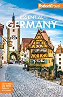 Fodor's Essential Germany (Full-color Travel Guide)