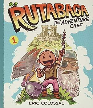 Rutabaga the Adventure Chef  Book 1
