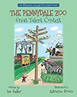 The Pennydale Zoo Great Talent Contest (Rhyme, Laugh & Learn)