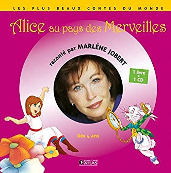 Hardcover Alice au pays des merveilles (Marlène Jobert raconte) (French Edition) [French] Book