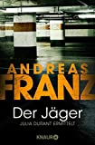 Der Jäger: Julia Durants 4. Fall (Julia Durant ermittelt, Band 4)