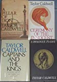 Taylor Caldwell (4 Hardbacks) a Prologue to Love ~ a Pillar of Iron ~ Ceremony of the Innocent ~ the Captains and the Kings