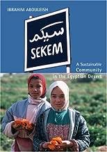 Sekem: A Sustainable Community in the Egyptian Desert