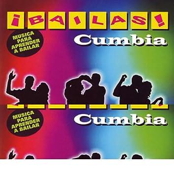 ¡Bailas! Cumbia (Learn to Dance Cumbia)