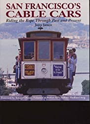 Image: San Francisco's Cable Cars, by Joyce Jansen (Author). Publisher: Duane Press (June 7, 1999)