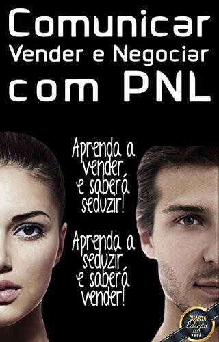 Comunicar, Vender e Negociar com PNL
