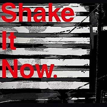 Shake It Now.(feat. Ado)