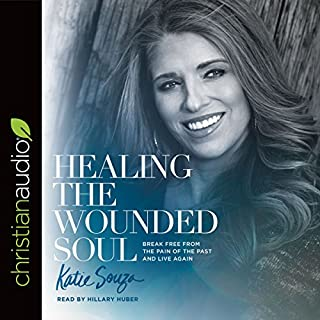 Healing the Wounded Soul     Break Free From the Pain of the Past and Live Again              Autor:                                                                                                                                 Katie Souza                               Sprecher:                                                                                                                                 Hillary Huber                      Spieldauer: 6 Std. und 17 Min.     1 Bewertung     Gesamt 5,0
