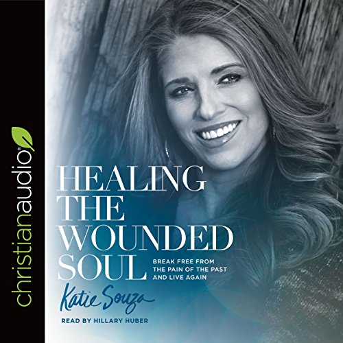 Healing the Wounded Soul audiobook cover art